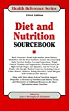 Diet and Nutrition Sourcebook, Ed. Shannon, Joyce B., 0780808002