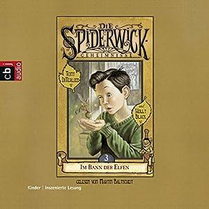 Im Bann der Elfen (Die Spiderwick Geheimnisse 3) Hörbuch
