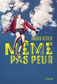 Même pas peur par Ingrid Astier