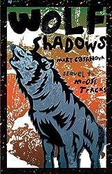 Wolf Shadows (Fesler-Lampert Minnesota Heritage)