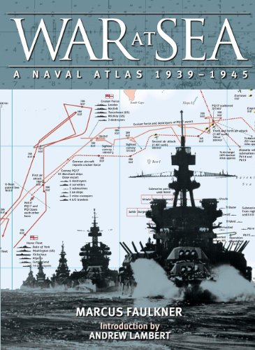 War at Sea: A Naval Atlas, 1939–1945