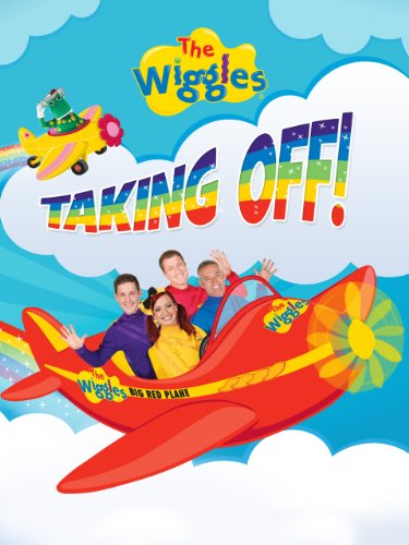 - The Wiggles: Taking Off!