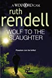 Front cover for the book Wolf to the Slaughter by Ruth Rendell