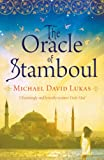 The Oracle of Stamboul by Michael David Lukas front cover