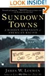 Sundown Towns: A Hidden Dimension of...