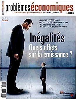 Book Problèmes économiques, n° 3105 : Inégalités - quels effets sur la croissance ?