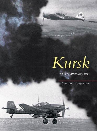 Kursk: The Air Battle Christer Bergstrom
