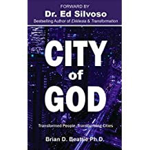 City of God: Transformed People, Transforming Cities