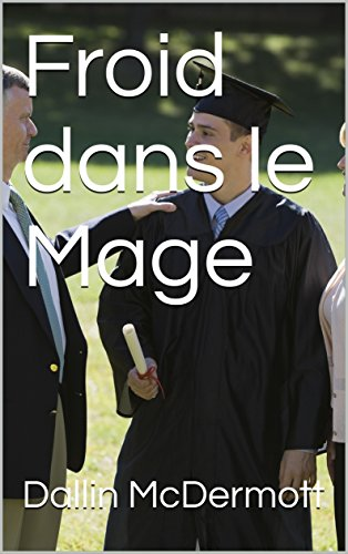 Froid dans le Mage (French Edition)