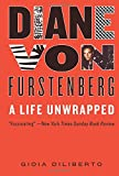 img - for Diane von Furstenberg: A Life Unwrapped book / textbook / text book