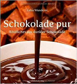 Rezepte mit dunkler schokolade