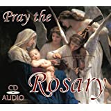 Pray the Rosary CD: Includes Luminous, Joyful, Glorious, and Sorrowful Mysteries.