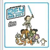Rey and Pals - Star Wars Children's Book