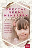 Special Needs Ministry for Children, , 0764484702