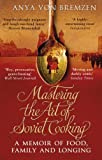img - for Mastering the Art of Soviet Cooking by Anya von Bremzen (2014-07-03) book / textbook / text book