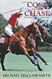 Cost of the Chase: An Historical British Fiction Saga of Canadian and American History, Foxhunting, and Sea Adventure
