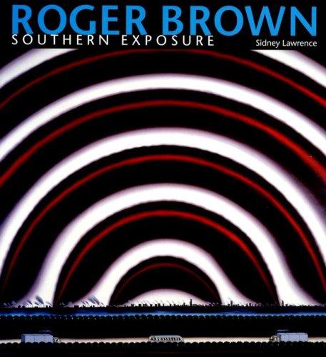 Roger Brown: Southern Exposure ebook