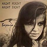 Night Flight Night Sight by Bojoura (2010-03-29)