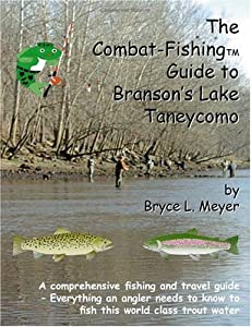 The Combat-fishing Guide To Branson's Lake Taneycomo