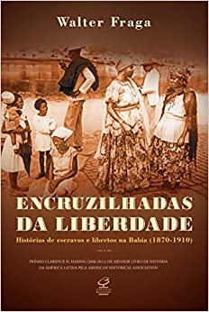 Encruzilhadas da Liberdade (Em Portuguese do Brasil)
