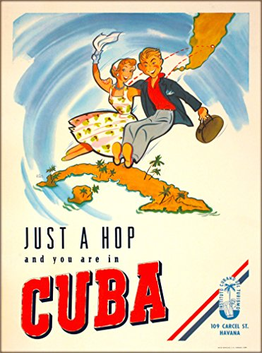 - A SLICE IN TIME Just a Hop and you are in Cuba Cuban Havana Habana Caribbean Vintage Travel Home Collectible Wall Decor Advertisement Art Poster Print. Measures 10 x 13.5 inches