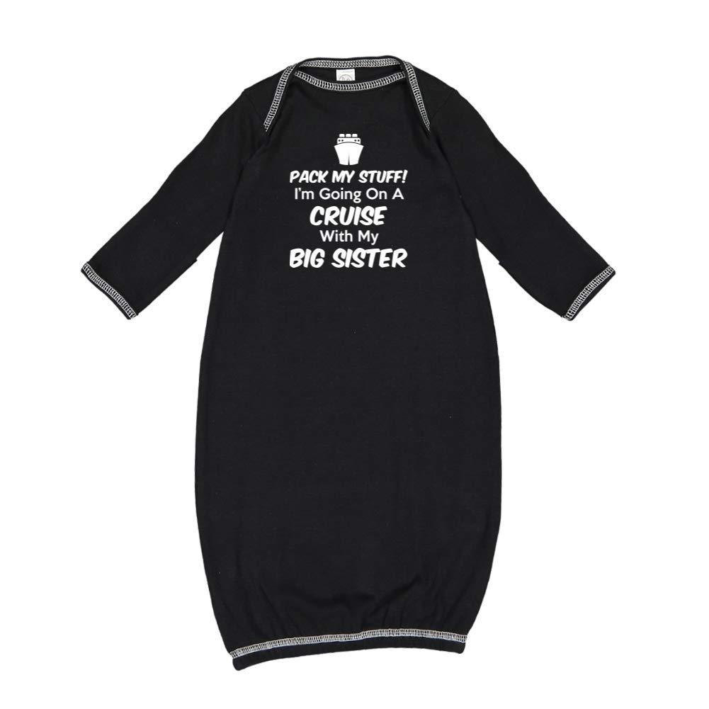 Pack My Stuff Im Going On A Cruise with My Big Sister Baby Cotton Sleeper Gown