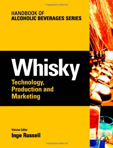 Whisky  Technology  Production And Marketing  Handbook Of Alcoholic Beverages
