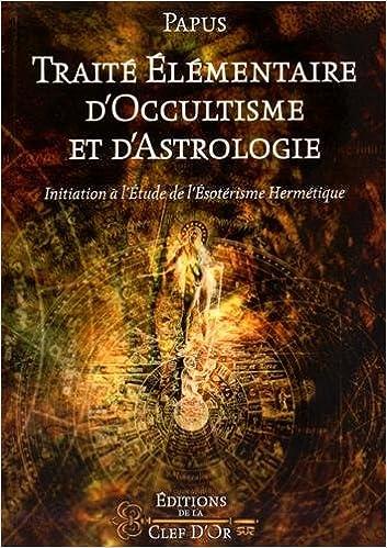 Livre ésotérique : Traité élémentaire d'occultisme et d'astrologie