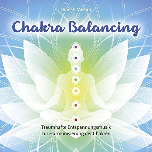 Chakra Balancing: Traumhafte Entspannungsmusik zur Harmonisierung der Chakren