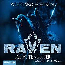 Schattenreiter (Raven 1-6)
