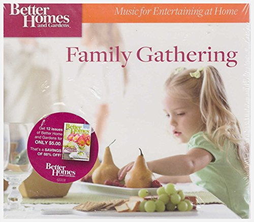 Price comparison product image Better Homes and Gardens - Family Gathering (Music for Entertaining at Home)