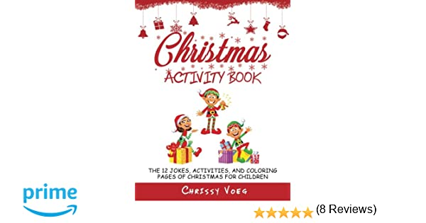 Christmas Activity Book: The 12 Jokes, Activities, and Coloring ...