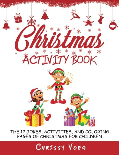 Workbook christmas kids worksheets : Christmas Activity Book: The 12 Jokes, Activities, and Coloring ...