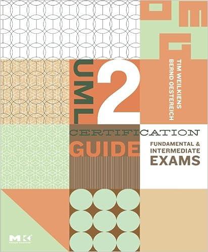 Book UML 2 Certification Guide: Fundamental and Intermediate Exams: Fundamental and Intermediate Exams (The MK/OMG Press)