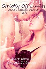 Strictly Off Limits (Jade's College Diaries) 0.5 Paperback