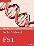 Edexcel AS and A level Further Mathematics Further Statistics 1 Textbook + e-book (A level Maths and Further Maths 2017)