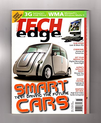 Bedford's Tech Edge Magazine - November, 2002. Smart Cars cover. Tomorrow's Home; AMD Hammer Processor; Video Cards; Game Consoles; Ultra-Tech; Beyond Braille; Do-It-Yourself Digital Recording ()
