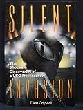 Silent Invasion, Ellen Crystall and Philip J. Imbrogno, 1557784930