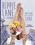 Hippie Lane: The Cookbook