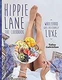 Hippie Lane: The Cookbook