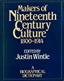 Makers of Nineteenth Century Culture, , 0710092954
