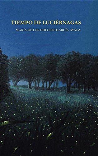 Tiempo De Lucirnagas Libro Pdf Mara De Los Dolores Garca Ayala