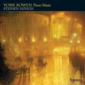 Bowen: Piano Music Ballade No.2 Sonata Op.7