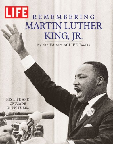Remembering Martin Luther King, Jr.: His Life and Crusade in Pictures (Time Inc. Home Entertainment Library-Bound Titles)