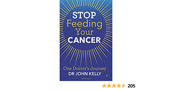 Stop Feeding Your Cancer: One Doctors Journey: Amazon.es ...