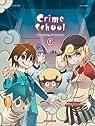 Crime School, tome 2 : Les bolos par Morvan