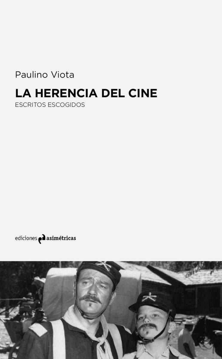 La herencia del cine: Escritos escogidos (ARTE)