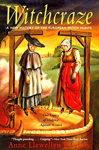 Witchcraze: A New History of the European Witch - Barstow Stores