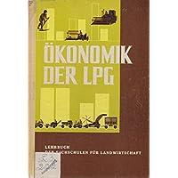 Ökonomik der LPG: Lehrbuch der Fachschulen für Landwirtschaft