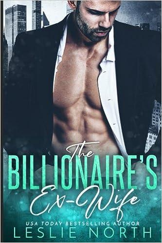 The Billionaire's Ex-Wife (Jameson Brothers) (Volume 1
